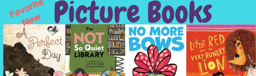 Favorite New Picture Books Banner Photo