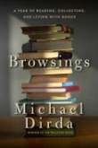 BROWSINGS:  A Year of Reading, Collecting, and Living with Books Banner Photo