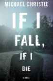 IF I FALL, IF I DIE Banner Photo