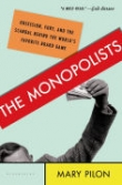 THE MONOPOLISTS Banner Photo