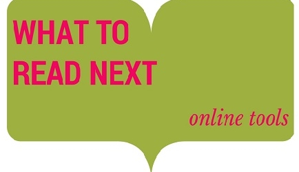 What should I read next? Online tools to pick your next book! Banner Photo
