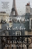 Pre-Pub Pick: THE RAIN WATCHER by Tatiana de Rosney Banner Photo