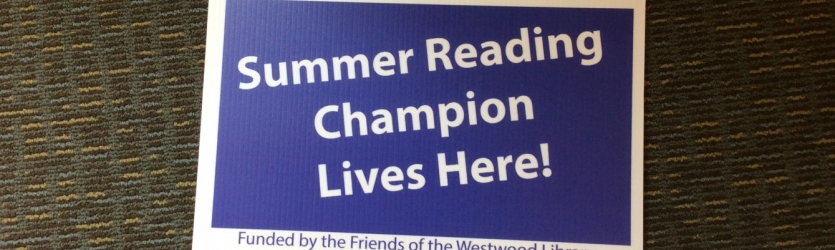 Summer Reading Champion Signs Ready for Pick up! Banner Photo