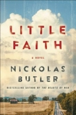 Pre-Pub Pick: LITTLE FAITH by Nickolas Butler Banner Photo