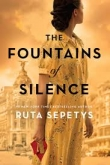 PrePub Pick: The Fountains of Silence by Ruta Sepetys Banner Photo